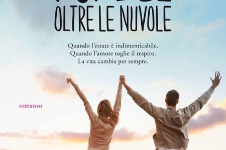 """""""Noi due oltre le nuvole"""", fra uomini e umanità il nuovo romanzo di Cacciapuoti"""