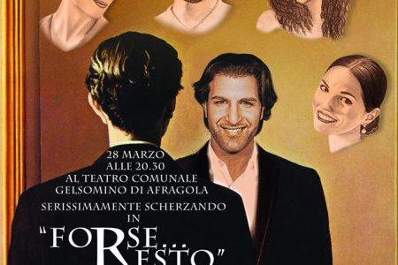 """Sul """"back stage"""" della commedia teatrale,  """"Forse…resto"""" di Monica Balsamo"""