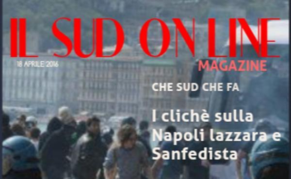 15 – Il Sud On Line Magazine – Lo sviluppo del Cilento affidato a Reggio Emilia, i soliti clichè su Napoli…