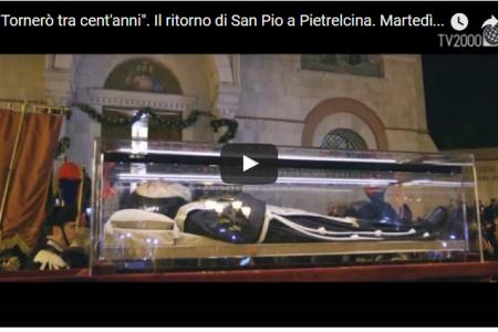"""San Pio, """"Tornerò tra cent'anni"""": film documentario sul ritorno a Pietrelcina del Santo più amato del Novecento"""