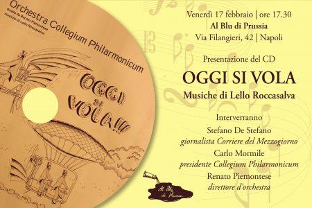 """""""Oggi si vola"""", il nuovo cd di Lello Roccasalva"""