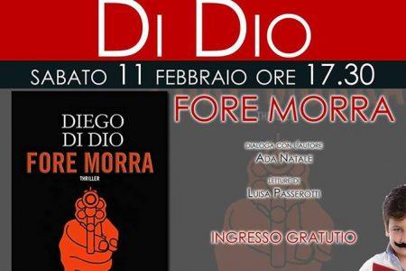 """APPUNTAMENTI / NAPOLI – sabato 11 febbraio – Incontro di Diego Di Dio, autore di """"Fore Morra"""""""