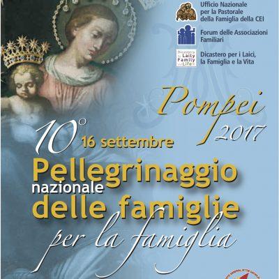 X Pellegrinaggio Nazionale delle Famiglie per la Famiglia da Scafati a Pompei