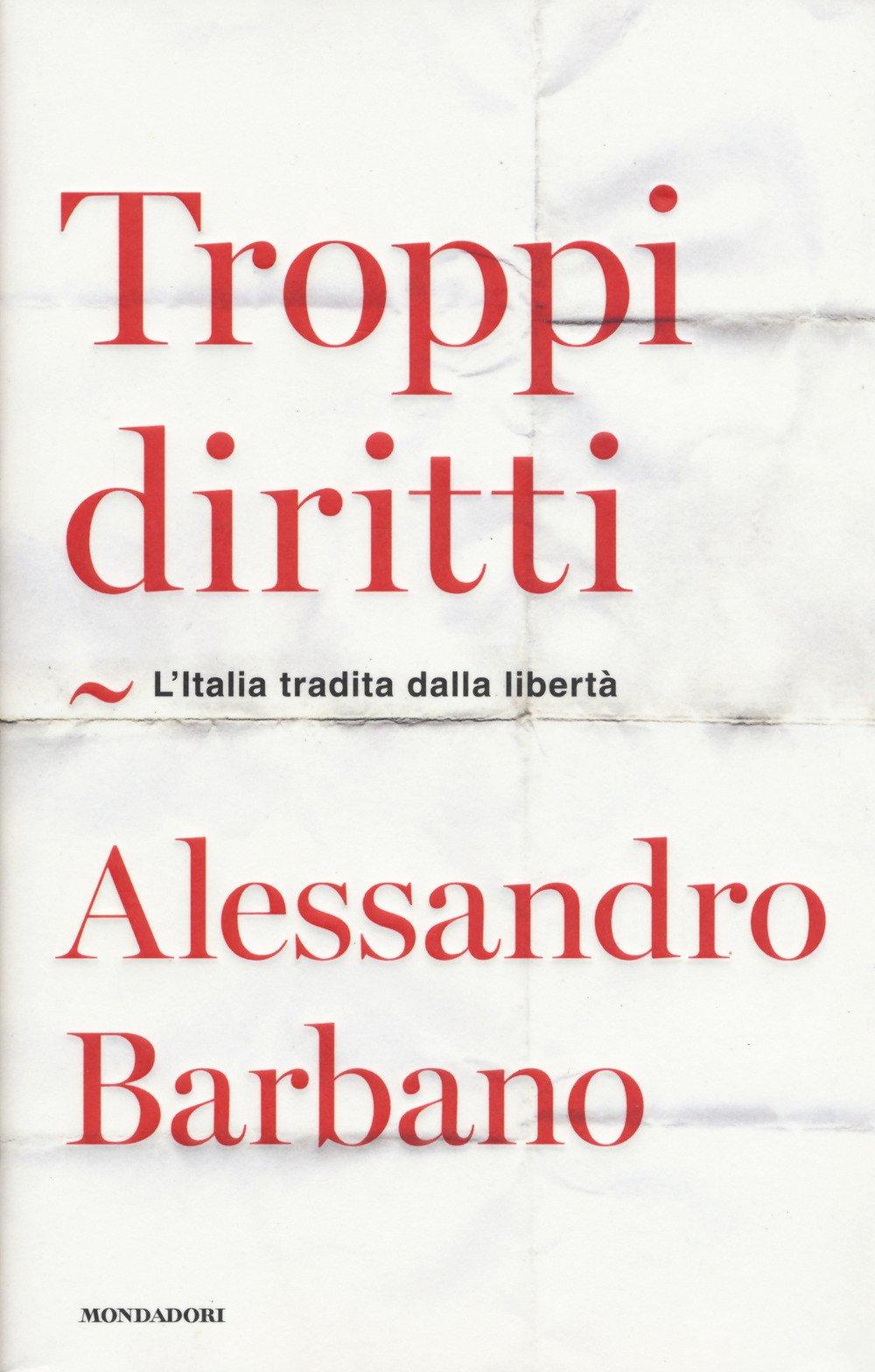 Troppi diritti: l'Italia tradita dalla libertà – Il Sabato delle Idee al San Carlo per la presentazione del libro di Alessandro Barbano