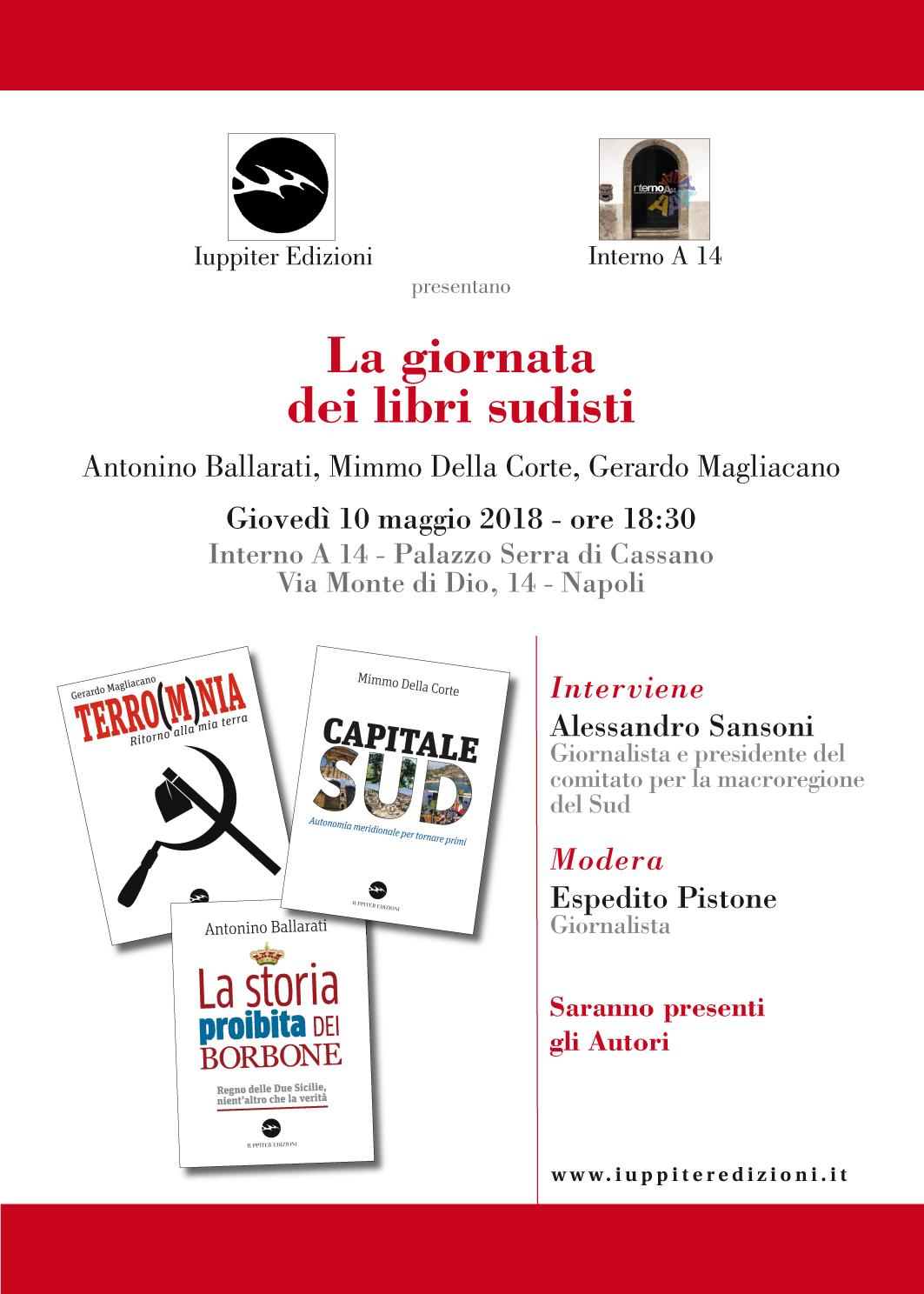 """Presentazione de """"La giornata dei libri sudisti"""" con Antonino Ballarati, Mimmo della Corte, Gerardo Magliacano"""