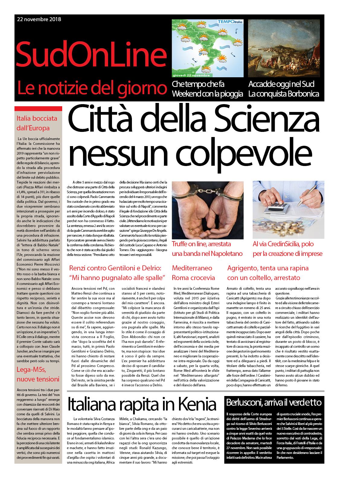 Il SudonLine quotidiano: Città della scienza, dopo 5 anni nessun colpevole – Italiana rapita in Kenia