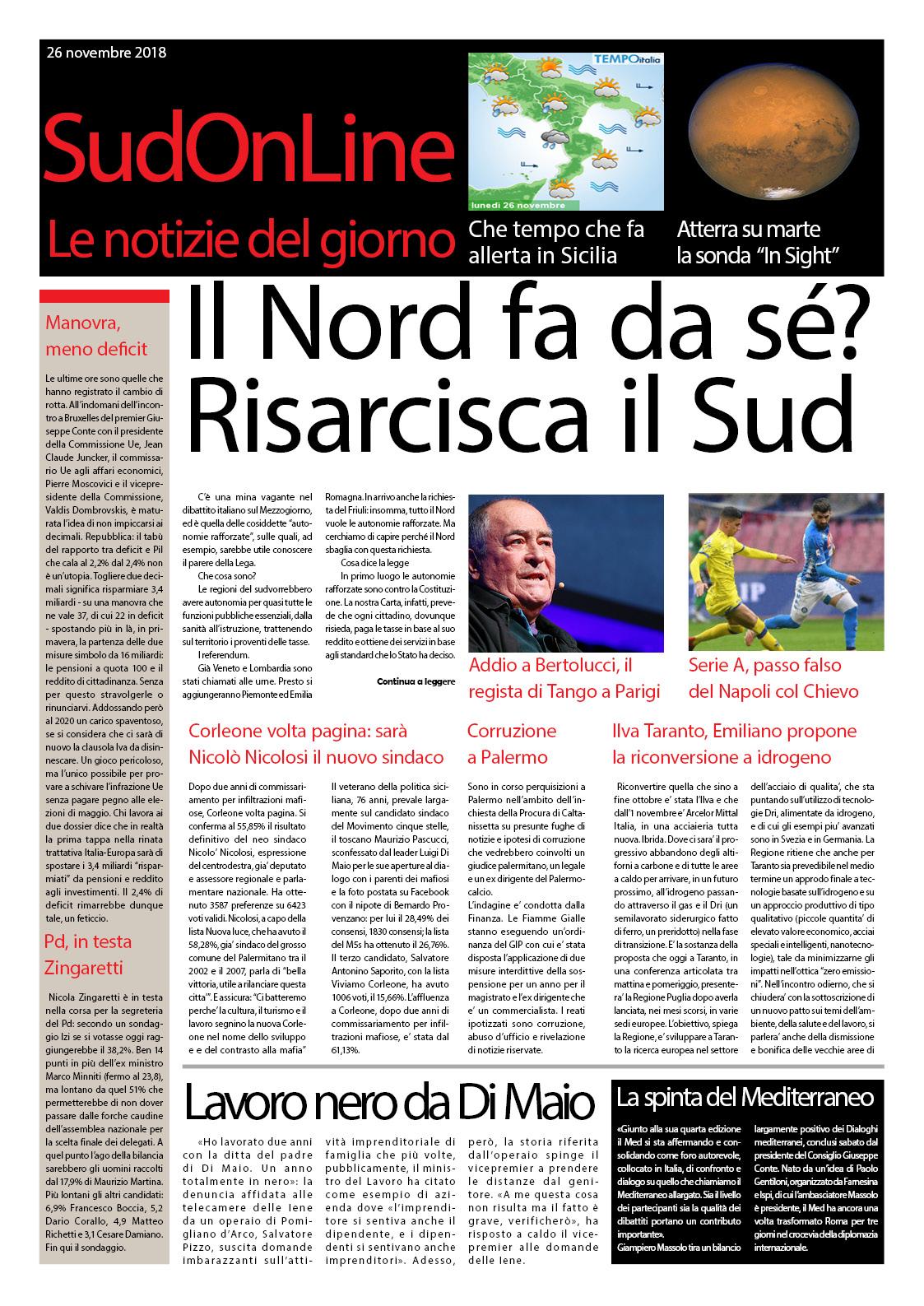 Il SudOnLine Quotidiano: Il Nord fa da sè, risarcisca il Sud – Addio a Bertolucci – Corruzione, sospetti su un giudice a Palermo