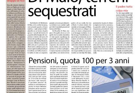 Il SudOnLine quotidiano: Di Maio, sequestrati i terreni di famiglia – Pensioni, quota 100 per tre anni – Reddito di cittadinanza per 500 euro