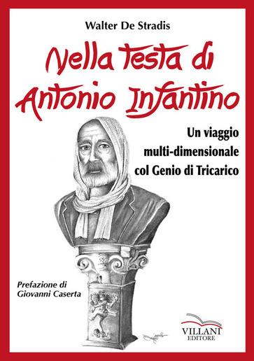 Nella testa di Antonio Infantino, un mondo da scoprire