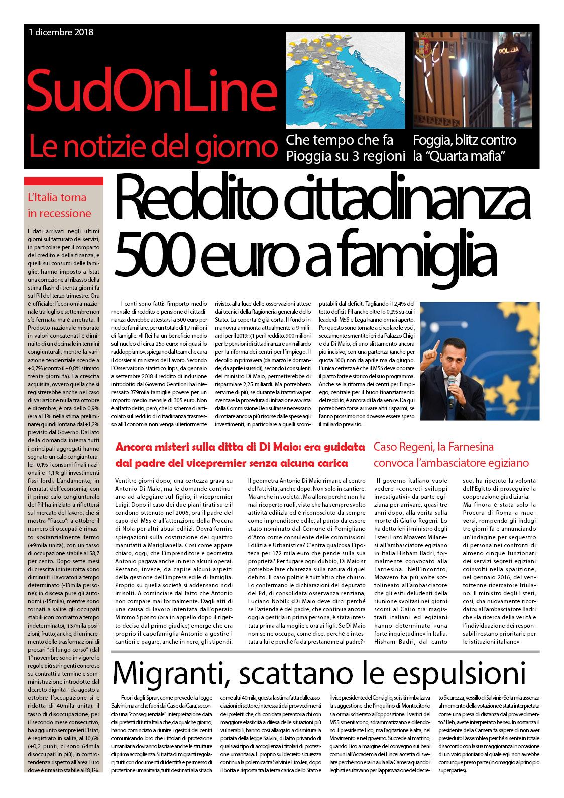Il SudOnLine quotidiano del 1° dicembre: Reddito di cittadinanza, 500 euro a famiglia – I misteri della Ditta Di Maio – Blitz contro la Quarta Mafia a Foggia