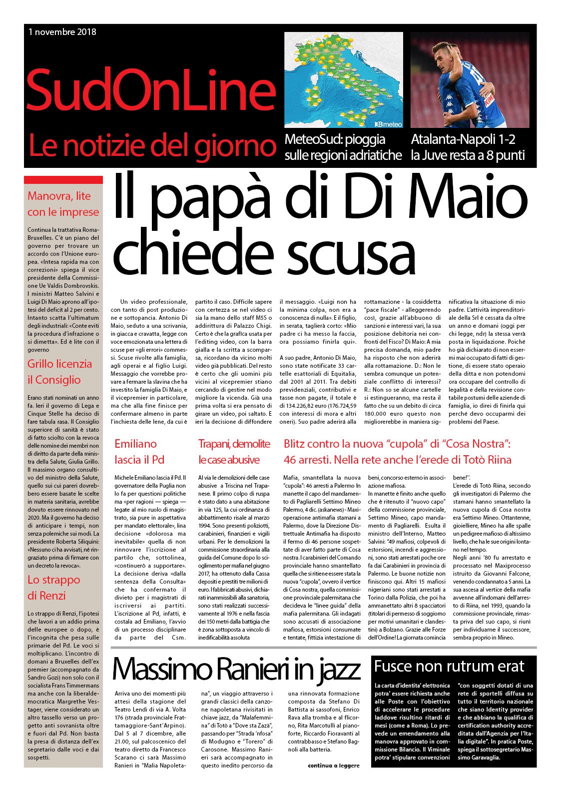 Il SudOnLine Quotidiano del 4 dicembre: arrestato il nuovo capo di Cosa Nostra – Il padre di Di Maio chiude l'aziende e chiede scusa – Il Napoli tiene il passo della Juve