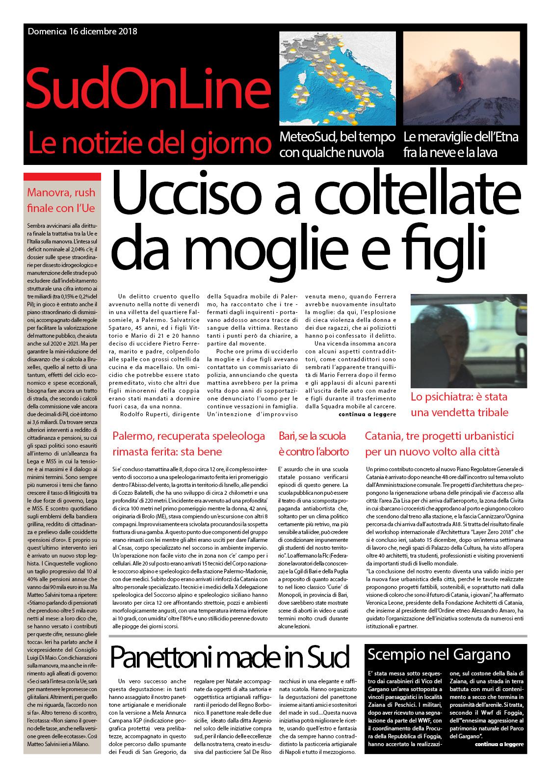 """IlSudOnLine quotidiano di domenica 16 dicembre: vendetta """"tribale"""" a Palermo, lo spettacolo dell'Etna con la neve, la scuola antiabortista a Bari"""