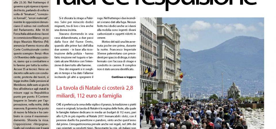 Il SudOnLine quotidiano del 23 dicembre. Raid contro migranti a Palermo con le molotov – Boom di turisti a Napoli – Ecco il capodanno di Matera