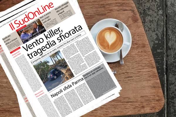 Sud On Line quotidiano di domenica 24 febbraio 2019. Vento killer nel centro Sud, tragedia sfiorata – Un cargo turco si arena di fronte al lungomare di Bari – Serie A, il Napoli sfida il Parma
