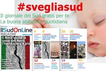 Il Sud On Line Magazine. Così il Nord vuole dividere l'Italia – Inside Foggia, viaggio nella capitale della Puglia – Canova sbanca Napoli