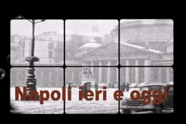 Video-Doc: le meraviglie di Napoli, ieri e oggi