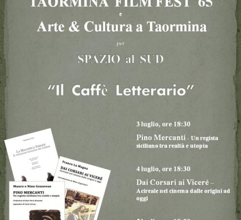 Arte&Cultura a Taormina, Caffè Letterario Tao Film Fest 2019