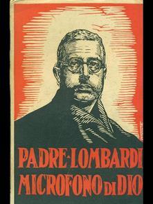 """LA LETTURA. La crociata della bontà di Padre Lombardi, il """"microfono"""" di Dio"""