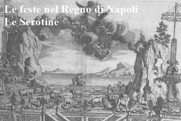 """Le antiche feste nel Regno di Napoli, scopriamo le """"serotine"""""""