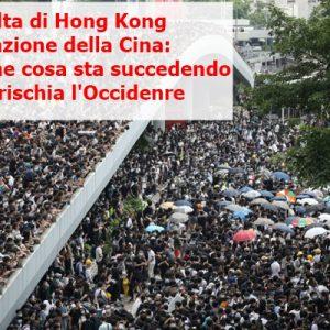 Hong Kong come Tienanmen: che cosa sta succedendo in Cina