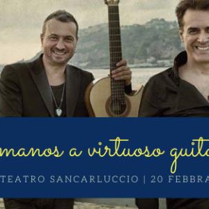 Concerto Hermanos al Sancarluccio