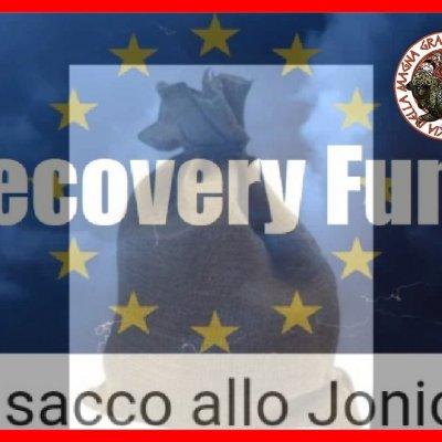RECOVERY FUND! LO JONIO RESTA AL PALO. TERRITORIO MUTO ALL'ENNESIMO SMACCO