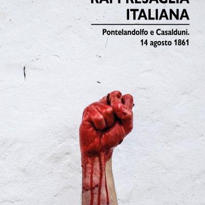 Rappresaglia italiana, il nuovo libro di Gigi Di Fiore