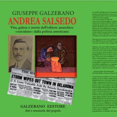 """Andrea Salsedo. Vita, galera e morte dell'editore anarchico """"suicidato"""" dalla polizia americana"""
